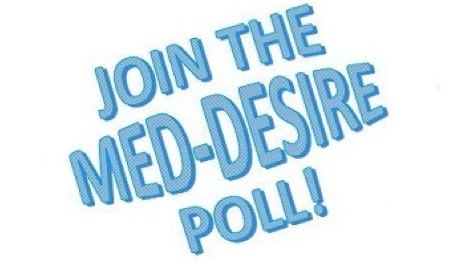 JOIN THE MED-DESIRE POLL!